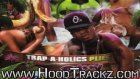 trap-a-holics and plies - bust ıt baby ft. trey songz