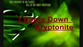 3 Doors Down - Kryptonite - Lyrics