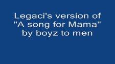Mama By Boyz To Men  Legaci Cover