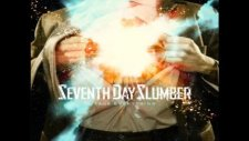 Seventh Day Slumber - Famous One