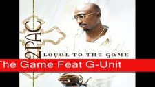 2pac - loyal to the game feat g-unit