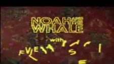 Noah And The Whale - 5 Years Time - Official