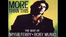 Roxy Music - More Than This High Audio Quality