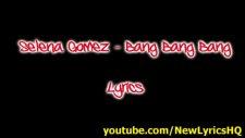 selena gomez - bang bang bang lyrics hd