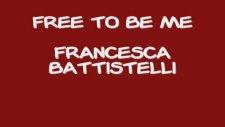 francesca battistelli free to be me lyrics