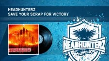 headhunterz - save your scrap for victory defqon.1 au anthem 2010 hq preview