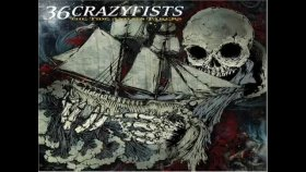 36 Crazyfists-Only A Year Or So