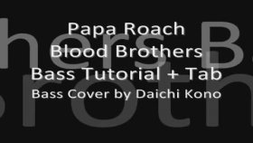 papa roach - blood brothers bass tutorial with tablature