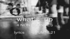 4 Non Blondes - What's Up  Lyrics - Letra