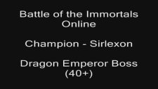 Battle Of The Immortals - Dragon Emperor's Catacomb Boss