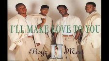 I'll Make Love To You By Boyz Iı Men With Lyrics