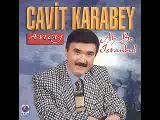 Cavit Karabey Adını Hasret Koydum Süpperrr