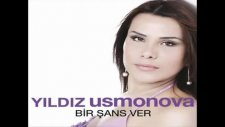 Yılsız Usmanova- Bir Şans Ver - [2011]