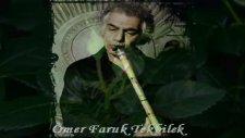 Seni Seviyorum Ömer Faruk Tekbilek Sufi Müzik
