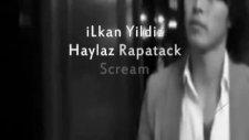 İlkan Yildiz Ft. Haylaz Rapatack & Scream - Sensizim 2011