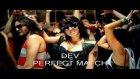 Dev Perfect Match New Musıc 2011