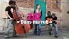Zaz  -  Dans  Ma  Rue