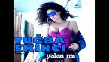Tuğba Ekinci Yalan Mı Single 2011