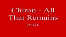 Chiron - All That Remains Lyrics