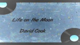 David Cook Life On The Moon