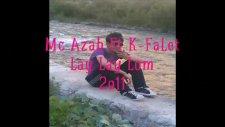 Mc Azab Ft K Falet Lay Lay Lom 2011 New Track