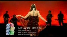 Ece Gürsel - Derinim - [2011] - [orijinal Video Klip]