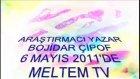 bojidar çipof 6 mayis 2011 meltem tv'de böl 1