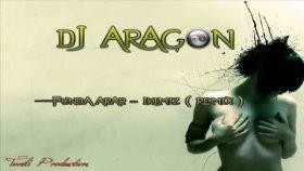 Dj Aragon - Ft. Funda Arar - Ikimiz