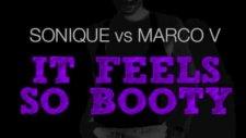 Sonique Vs Marco V İt Feels So Booty Marco V Bootleg