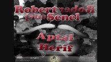 Robert & Senel - Sarıldım Satırlara