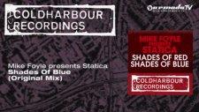 Mike Foyle Presents Statica - Shades Of Blue Original Mix