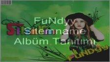 Fundyy-- Sitemname Albüm Tanıtımı--Dinlemeniz Tavsiye!!!!