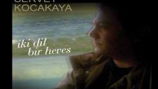 Servet Kocakaya - Hoy Zemano 2011 [iki Dil Bir Heves]