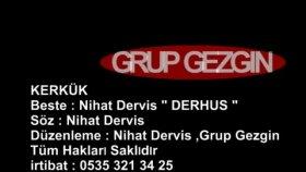 Grup Gezgin - Kerkük
