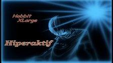 Hobbit Xlarge-Hiperaktif
