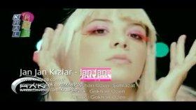 Jan Jan Kızlar - Jan Jan Klibi İlk Kez 2011