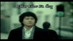 Efkar Flow - Ft. özgür
