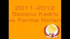 galatasaray 2011 12 tam kadro ve forma numaraları