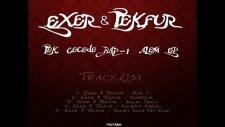 Exer & Tekfur - Ağlak Crew