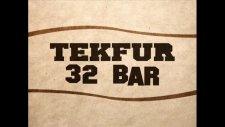 tekfur - 32 bar
