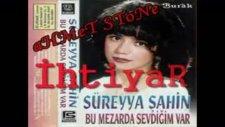 Süreyya Şahin - Bu Mezarda Sevdiğim Var