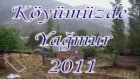 Köyümüzde Yağmur 2011