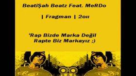 beatişah beatz feat. merdo - fragman 2011