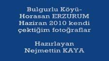 Horasan Bulgurlu Köyü