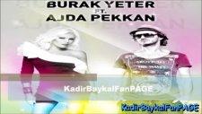 burak yeter ft ajda pekkan oyalama beni 2011 full albüm