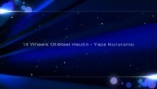 18 wheels of steel haulin yama kurulumu