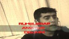ruhsuzrapper 2011 amatör çekim