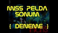 Miss Pelda - Sonum Deneme -  [huris66]