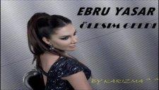 Ebru Yaşar Ölesim Geldi 2011 Klipby Karizma