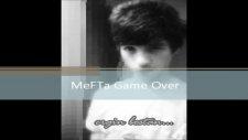 mefta game over